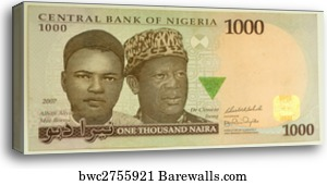 The Naira Is Currency Of Nigeria 1000