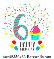 Happy 6th Birthday Art Print Poster
