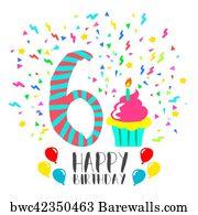 Happy 6th Birthday Art Print Poster