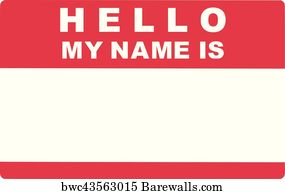 Art Print Poster Hello My Name Is Tag Lable
