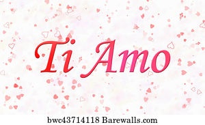 Art Print Of I Love You Text In Italian Ti Amo Turns To Dust