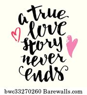 True Love Quotes Art Print Poster   True Love Story Never Ends Brush  Calligraphy